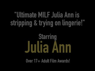 Ultimate MILF Julia Ann is vandalization & tiring heavens underclothes!